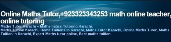 Online Math Tutor Pakistan - Online Tuition Pakistan